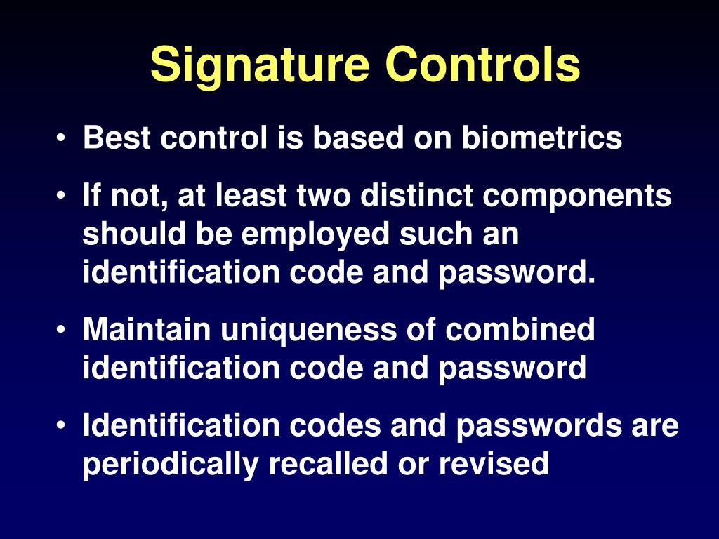 Signature Controls