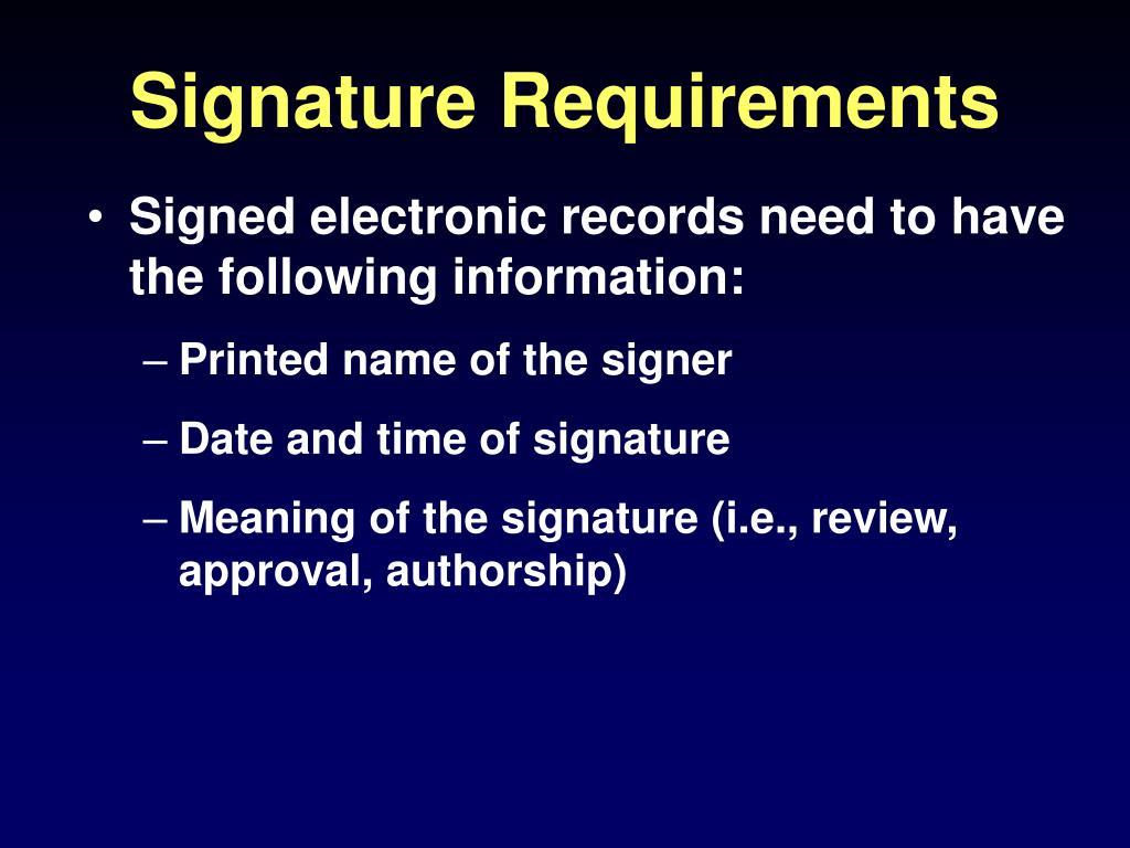 Signature Requirements