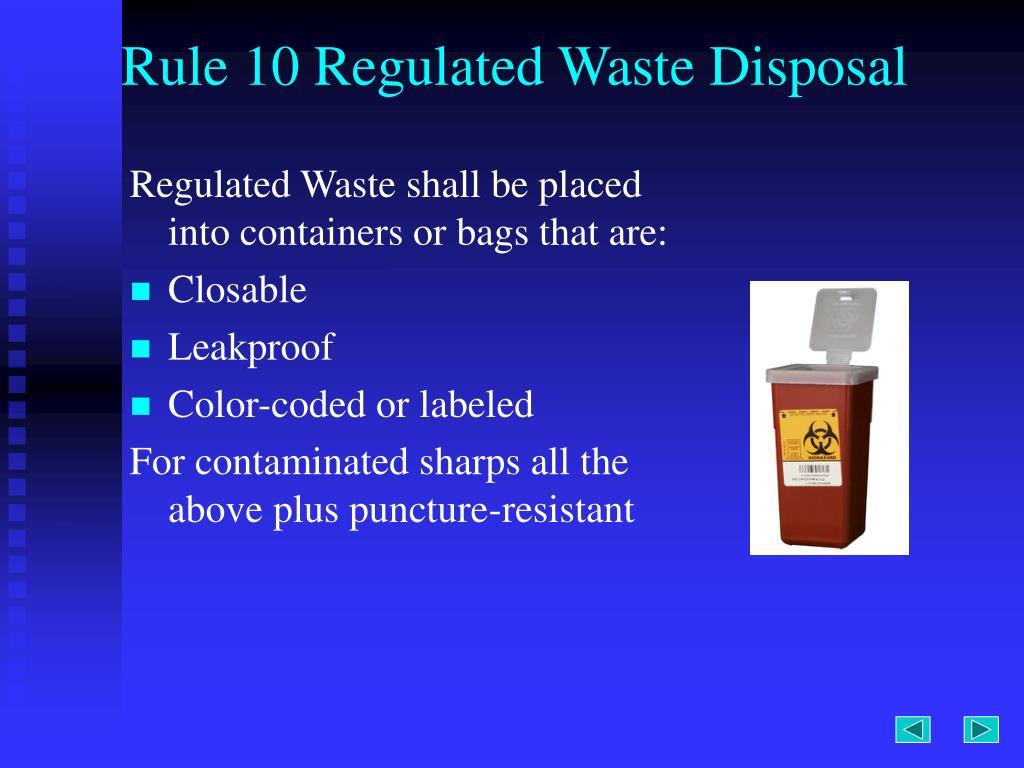 Rule 10 Regulated Waste Disposal