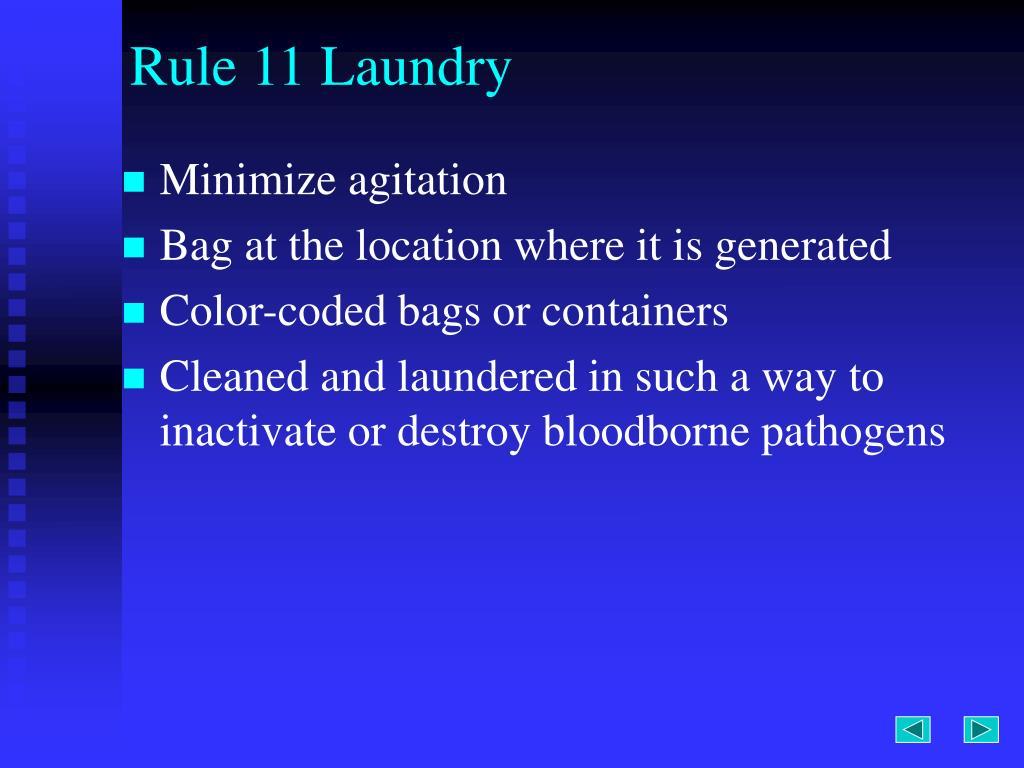 Rule 11 Laundry