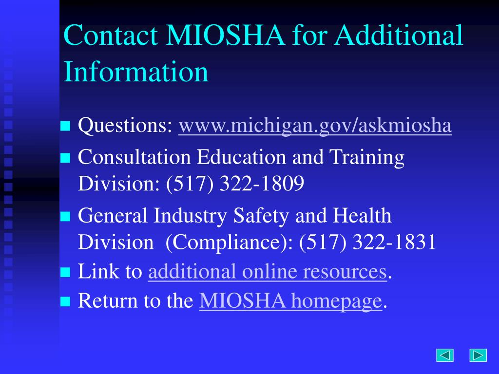 Contact MIOSHA for Additional Information