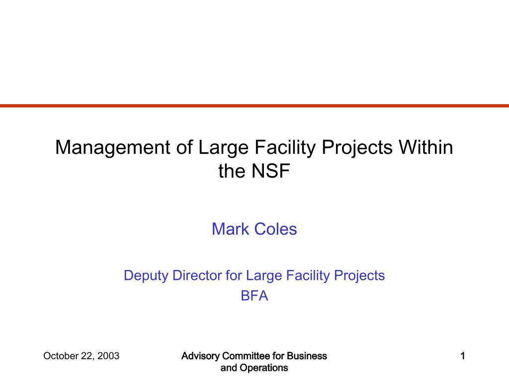 management of large facility projects within the nsf