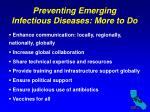 preventing emerging infectious diseases more to do