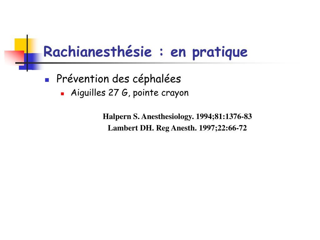 Rachianesthésie : en pratique