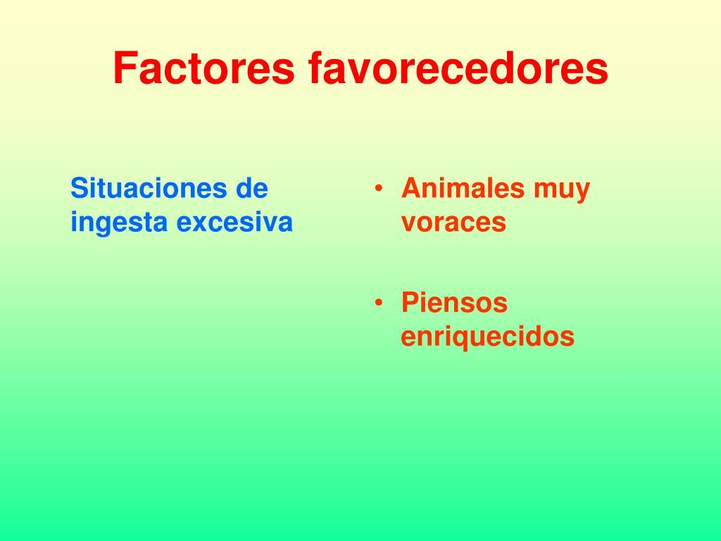 Factores favorecedores