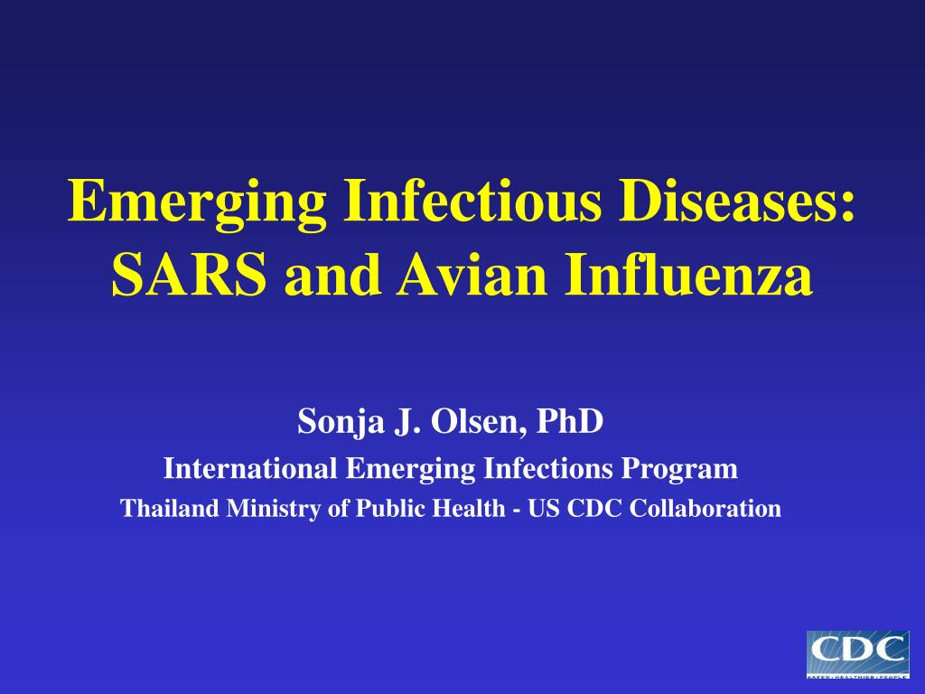 emerging infectious diseases sars and avian influenza l.