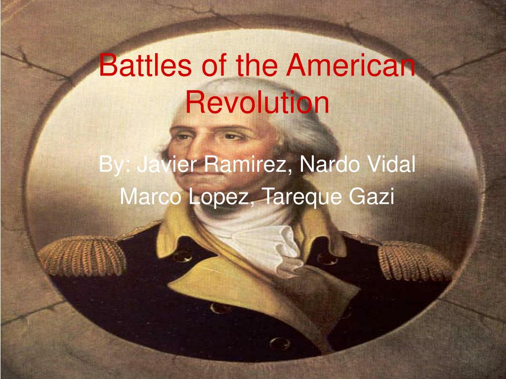 battles of the american revolution l.