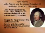 john adams john adams was the second president of the united states in 1797 1801