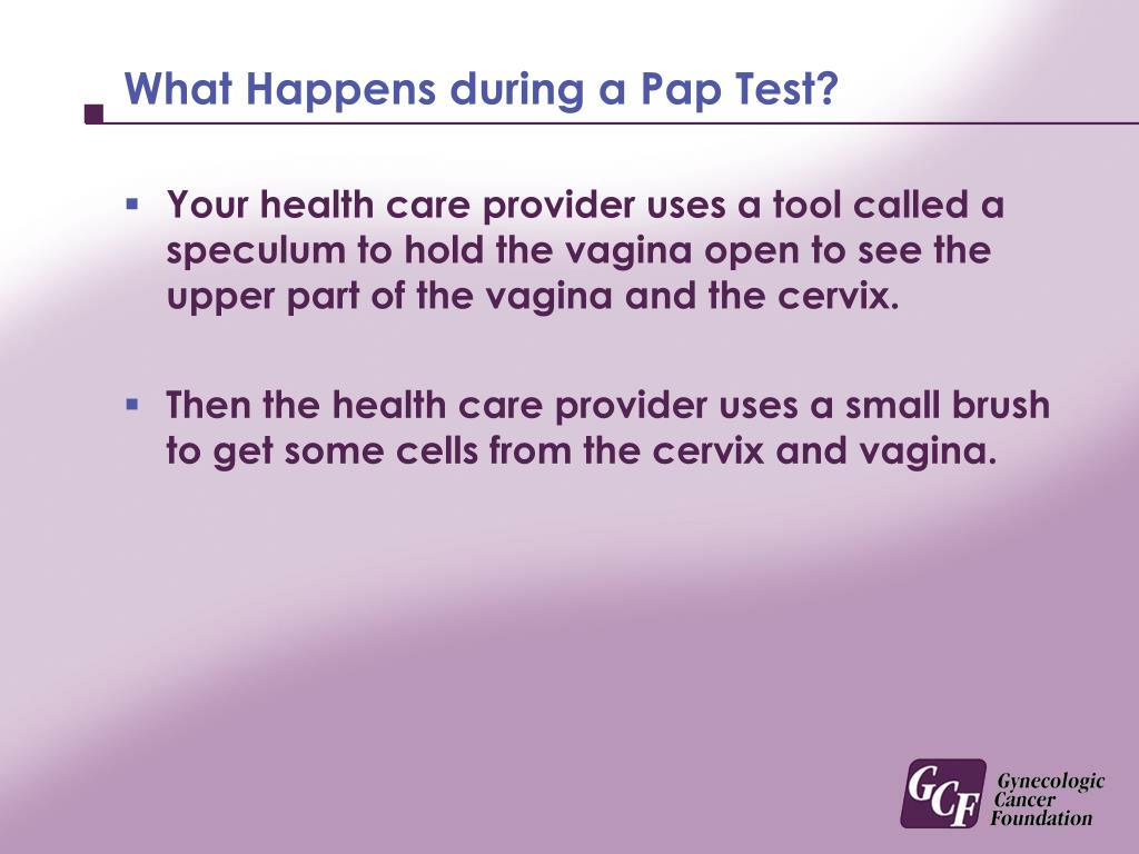 What Happens during a Pap Test?