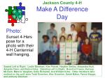 jackson county 4 h make a difference day6
