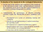 evaluation of the standards in the cytological laboratories