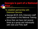 georgia is part of a national pilot