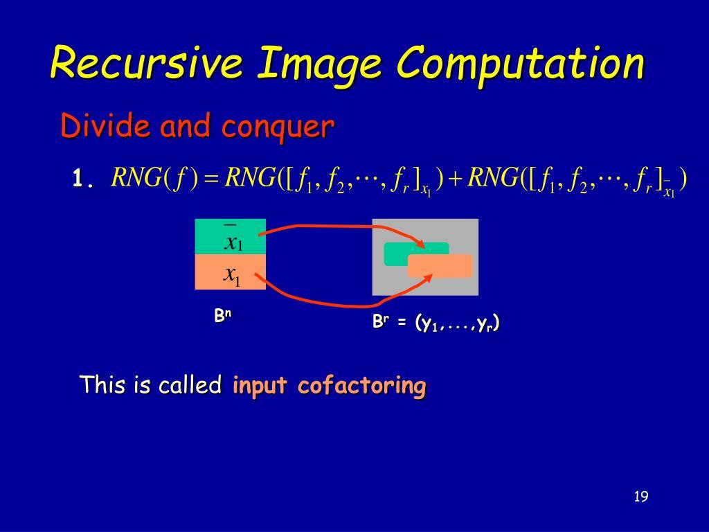 Recursive Image Computation