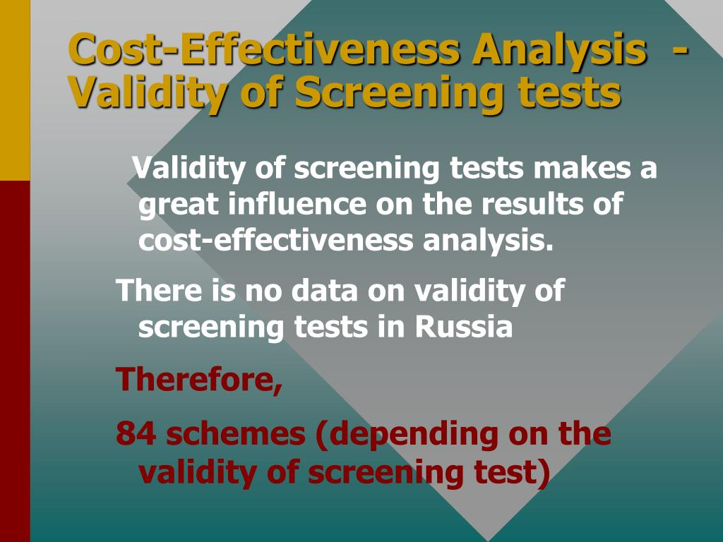 Cost-Effectiveness Analysis  - Validity of Screening tests