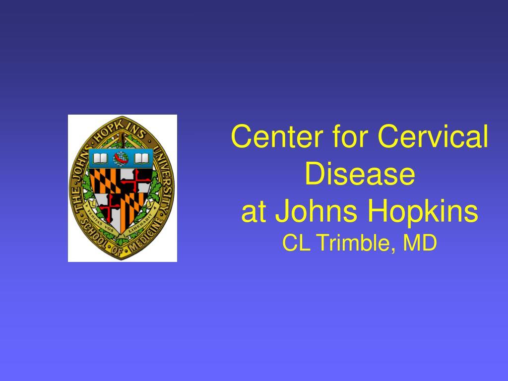 center for cervical disease at johns hopkins cl trimble md