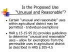 is the proposed use unusual and reasonable