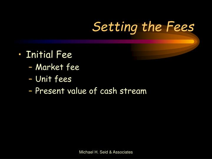 Setting the Fees