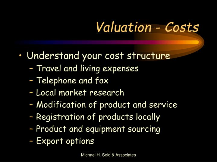 Valuation - Costs