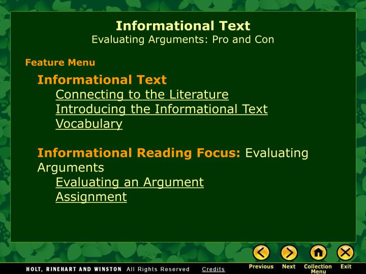 Informational text evaluating arguments pro and con