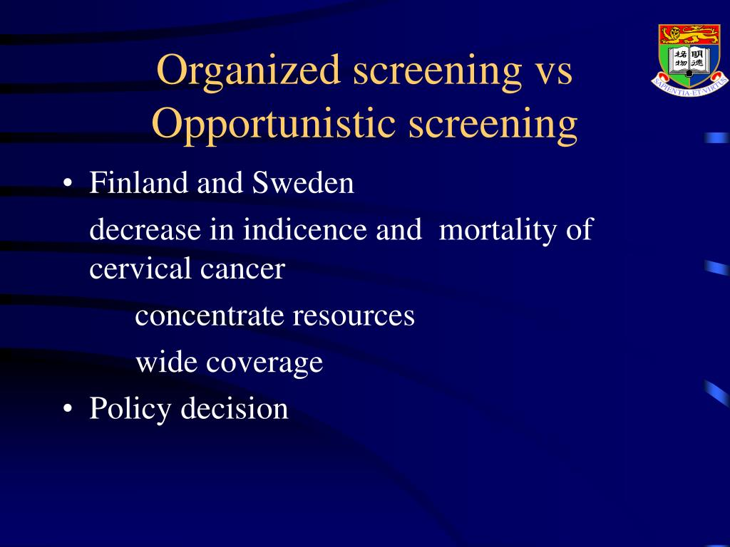 Organized screening vs Opportunistic screening