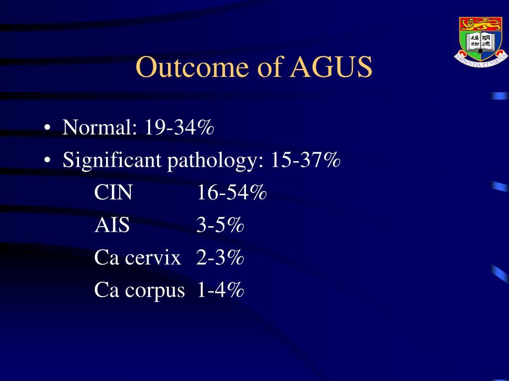 Outcome of AGUS