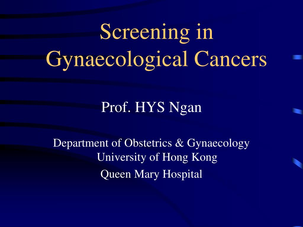 screening in gynaecological cancers l.