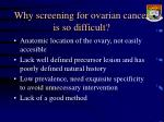 why screening for ovarian cancer is so difficult