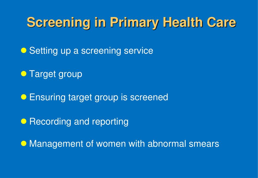 Screening in Primary Health Care
