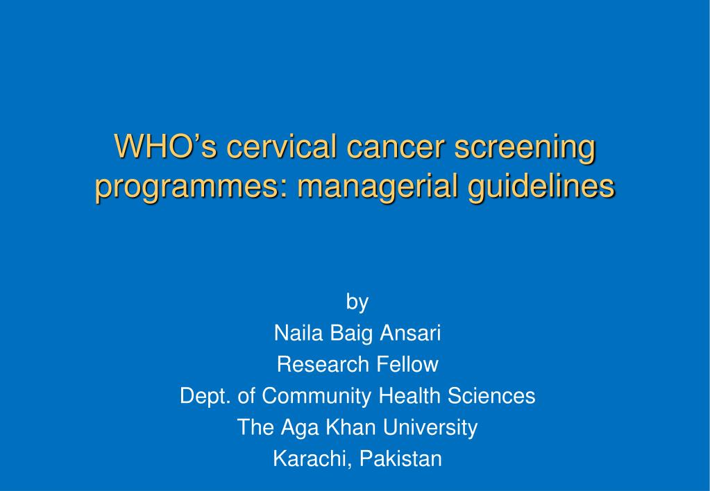 who s cervical cancer screening programmes managerial guidelines l.