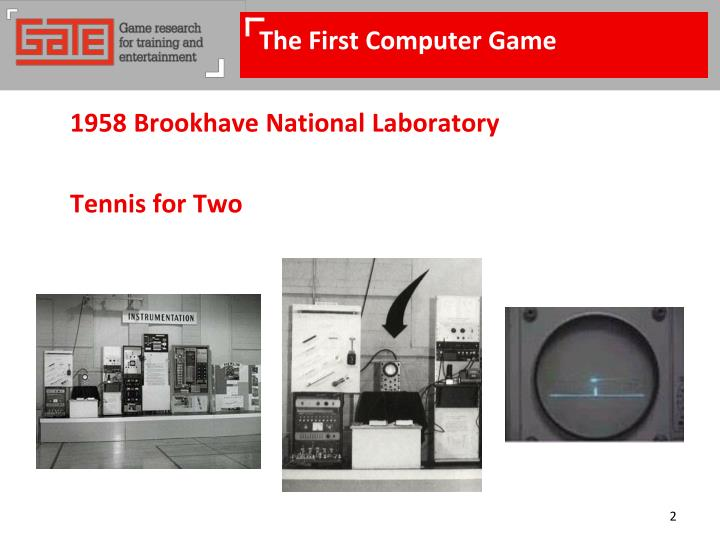 The first computer game