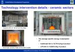 technology intervention details ceramic sectors