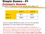 simple games 1 column s answer