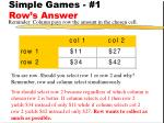 simple games 1 row s answer