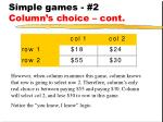 simple games 2 column s choice cont