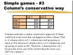 simple games 3 column s conservative way