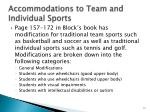accommodations to team and individual sports