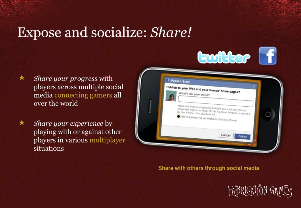 Expose and socialize: