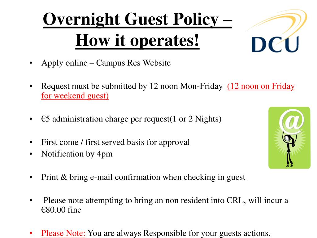 Overnight Guest Policy – How it operates!
