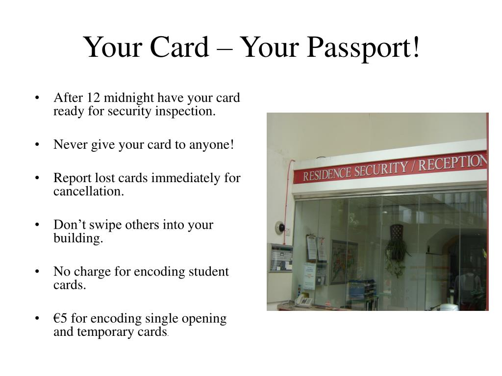 Your Card – Your Passport!