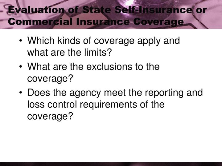 Evaluation of State Self-Insurance or Commercial Insurance Coverage