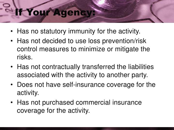 If Your Agency: