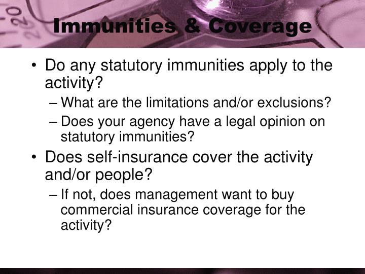 Immunities & Coverage