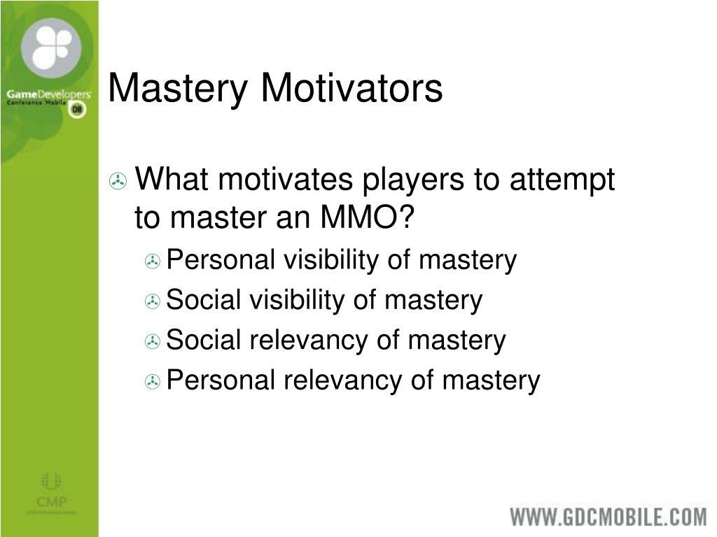 Mastery Motivators