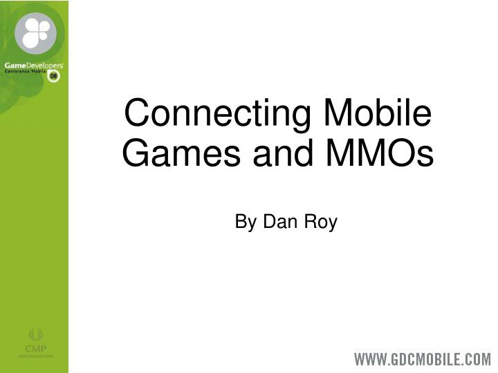 Connecting Mobile Games and MMOs