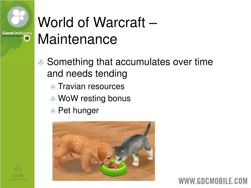 World of Warcraft – Maintenance