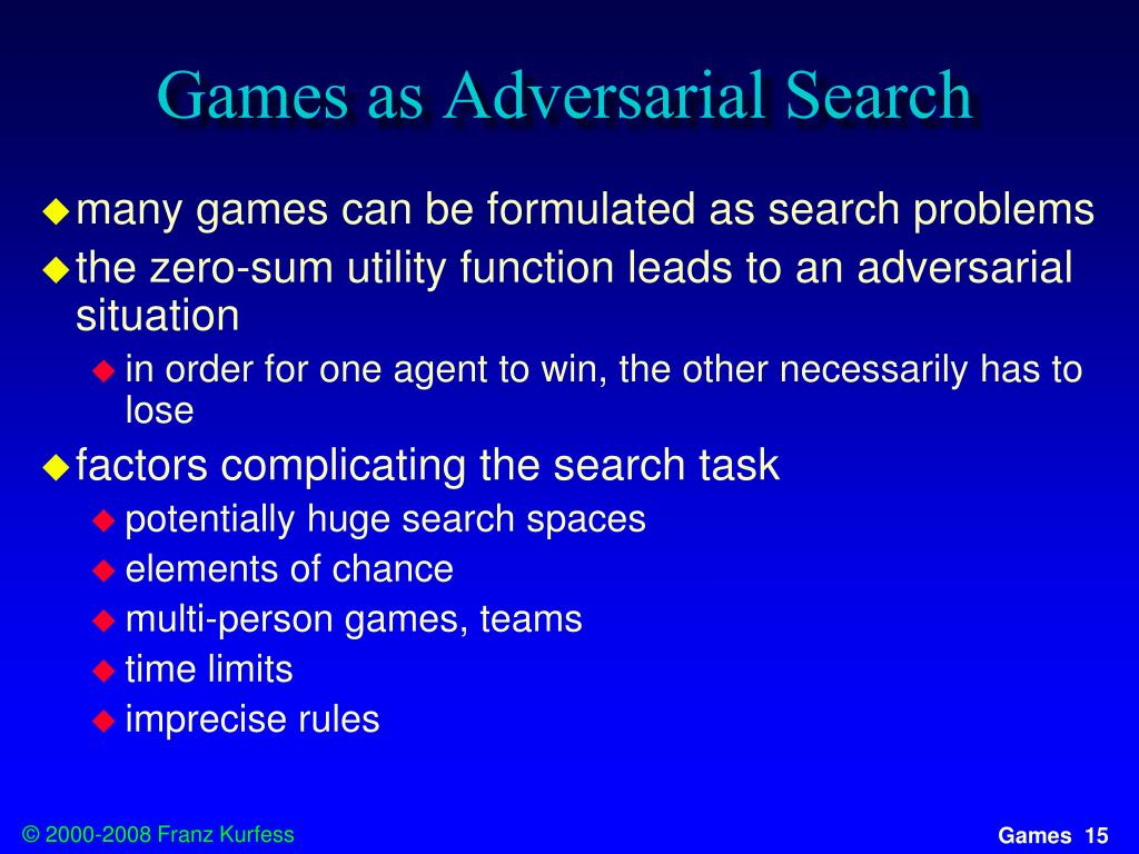 Games as Adversarial Search