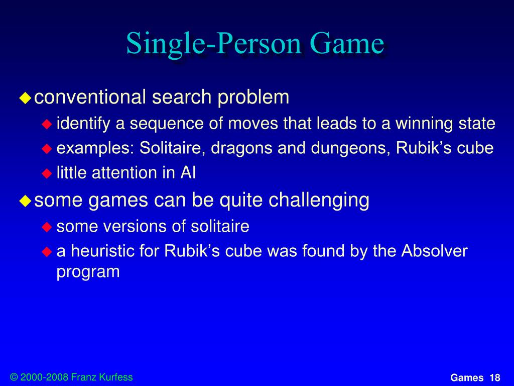 Single-Person Game