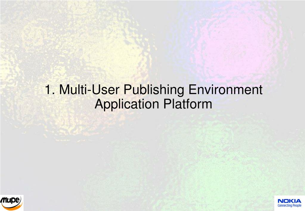1. Multi-User Publishing Environment Application Platform