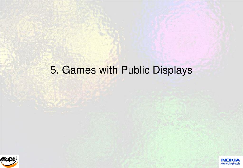 5. Games with Public Displays