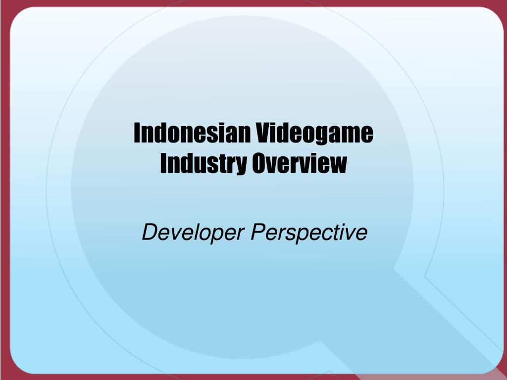 indonesian videogame industry overview l.